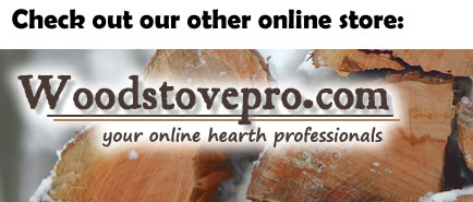 Check out our other store - www.woodstovepro.com